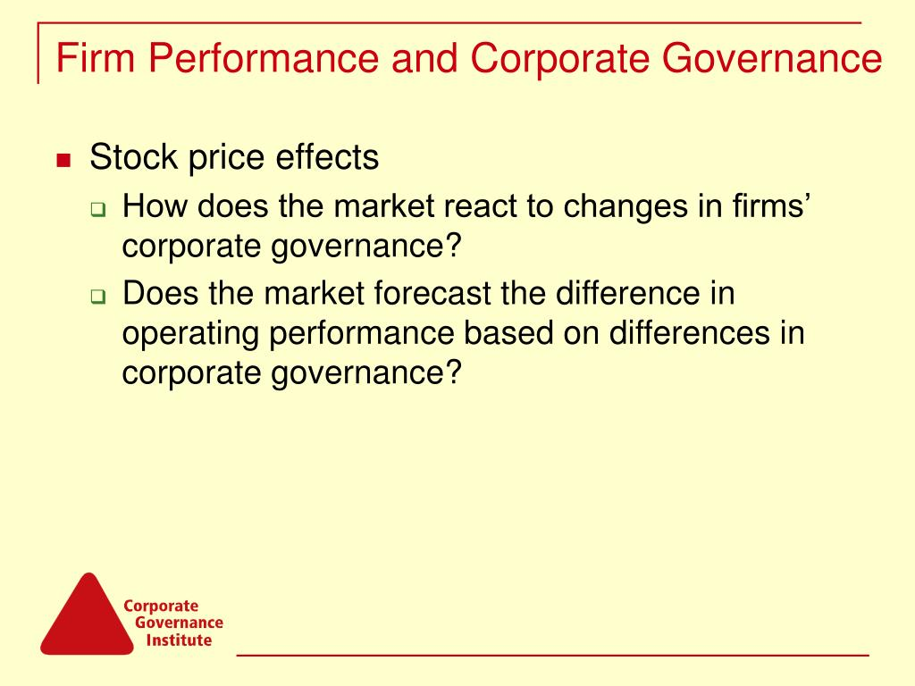 Firm Performance and Corporate Governance