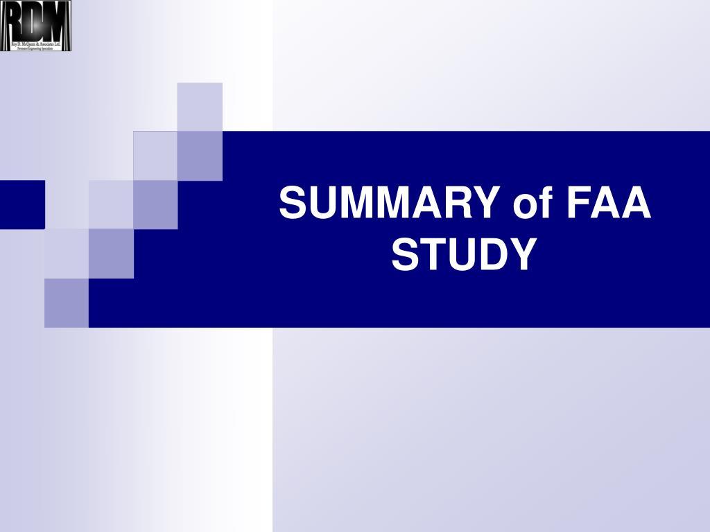 SUMMARY of FAA STUDY
