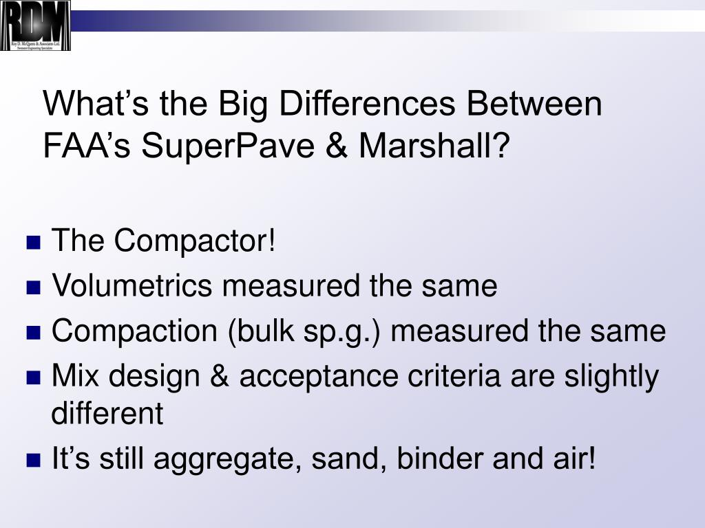 What's the Big Differences Between FAA's SuperPave & Marshall?