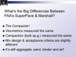 what s the big differences between faa s superpave marshall