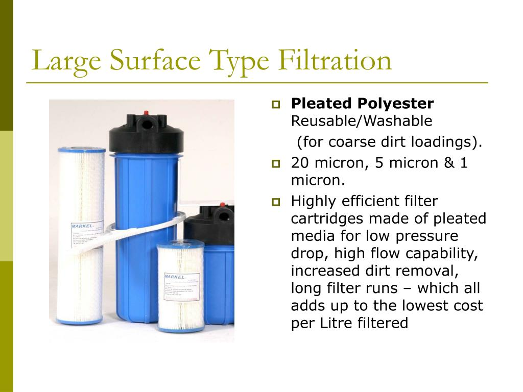 Large Surface Type Filtration