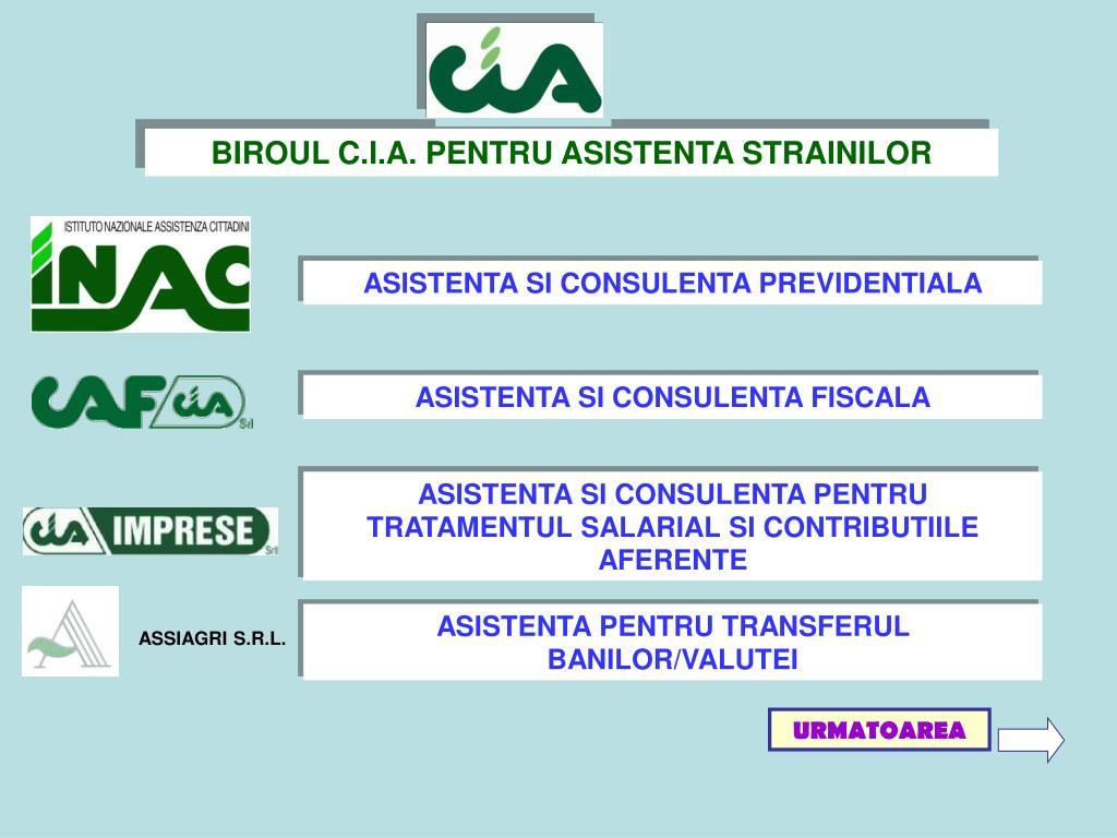 BIROUL C.I.A. PENTRU ASISTENTA STRAINILOR