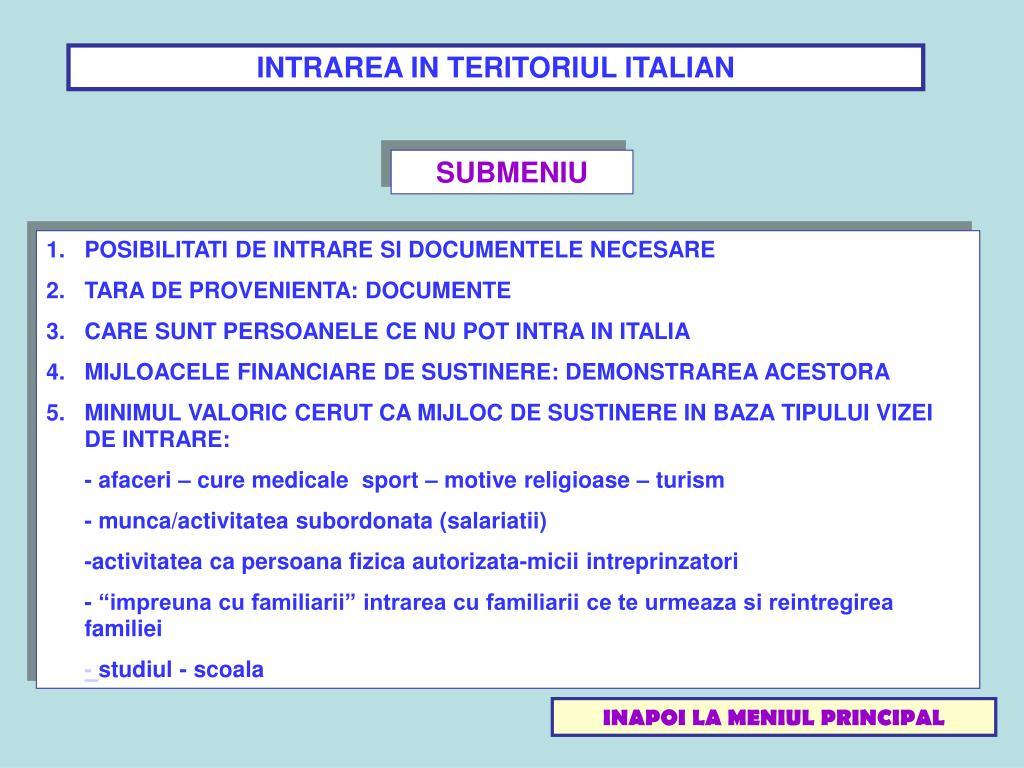 INTRAREA IN TERITORIUL ITALIAN