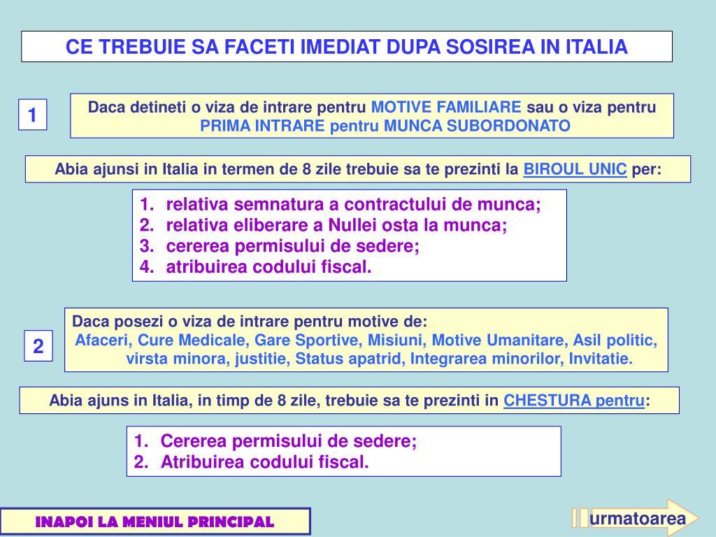 CE TREBUIE SA FACETI IMEDIAT DUPA SOSIREA IN ITALIA