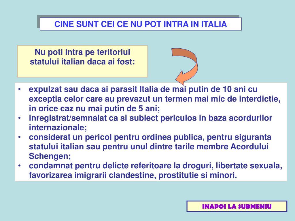 CINE SUNT CEI CE NU POT INTRA IN ITALIA