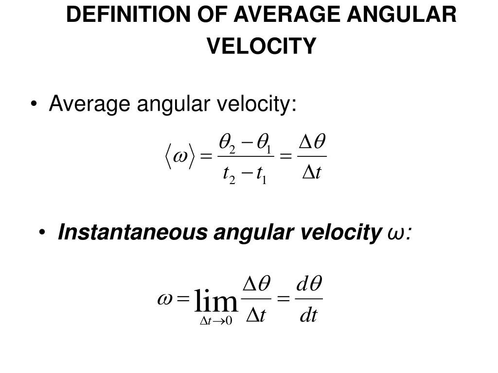 DEFINITION OF AVERAGE ANGULAR VELOCITY