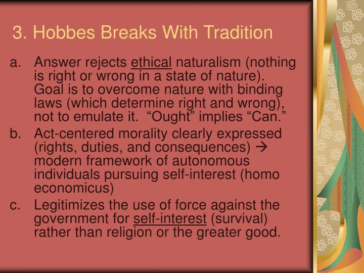 3. Hobbes Breaks With Tradition