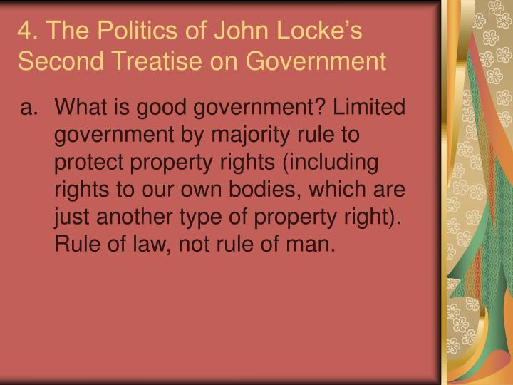4. The Politics of John Locke's Second Treatise on Government