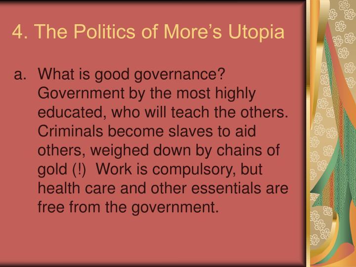 4. The Politics of More's Utopia