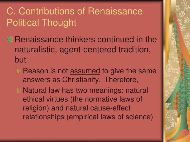 C. Contributions of Renaissance Political Thought