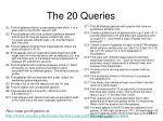 the 20 queries