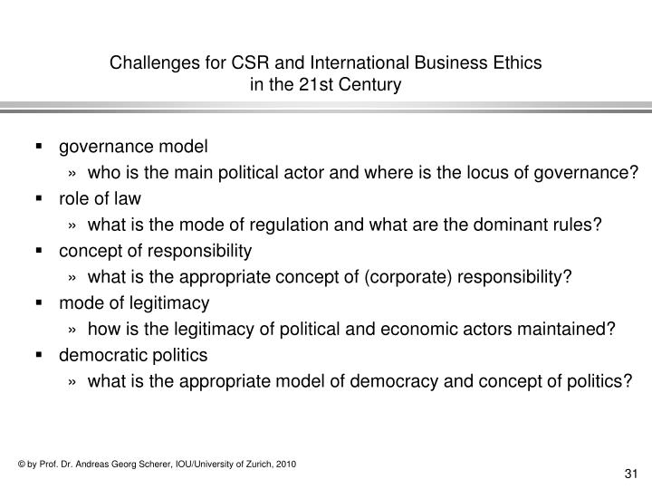 Challenges for CSR and International Business Ethics