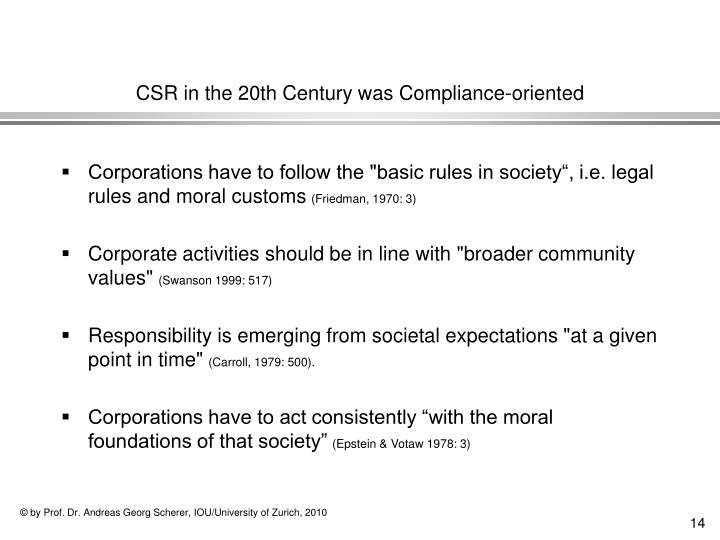 CSR in the 20th Century was Compliance-oriented