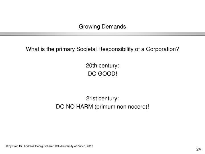 Growing Demands