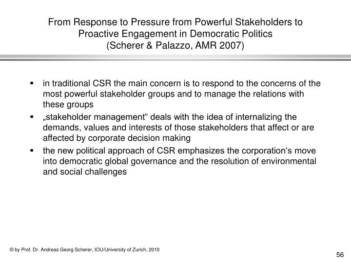 From Response to Pressure from Powerful Stakeholders to Proactive Engagement in Democratic Politics