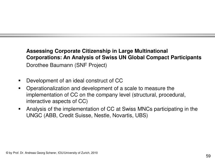 Assessing Corporate Citizenship in Large Multinational Corporations: An Analysis of Swiss UN Global Compact Participants