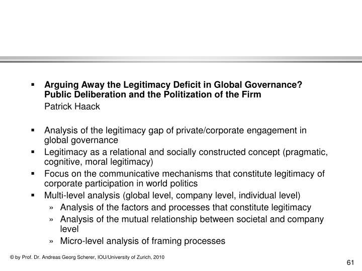 Arguing Away the Legitimacy Deficit in Global Governance?