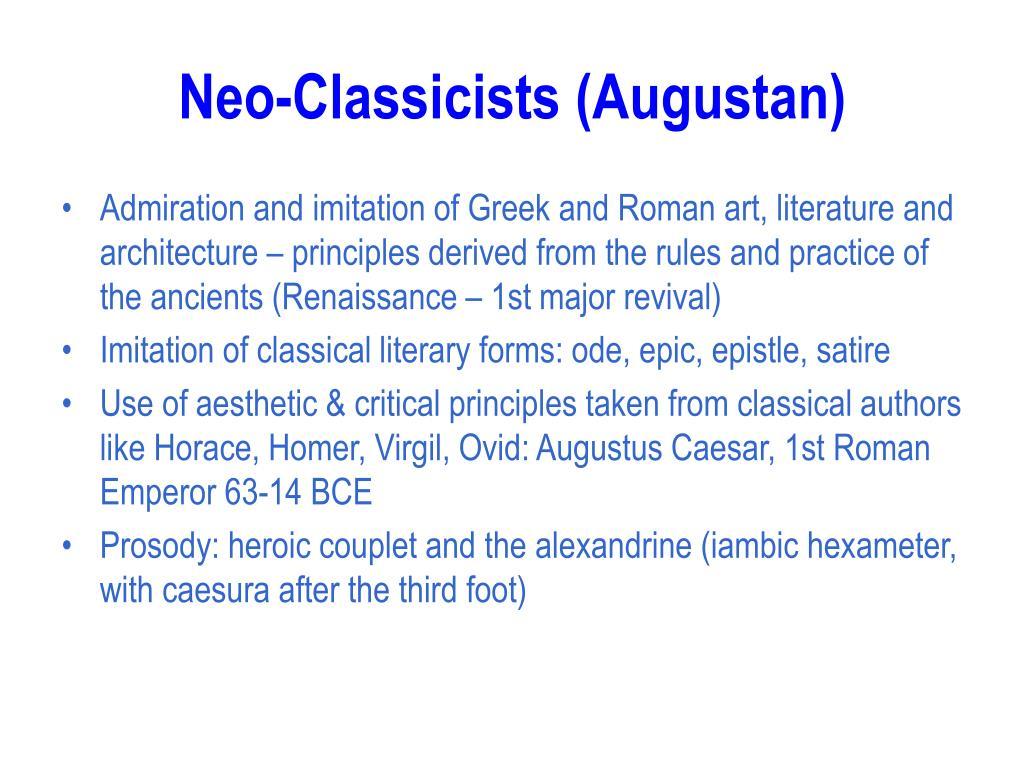 Neo-Classicists (Augustan)