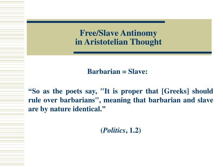 Free/Slave Antinomy
