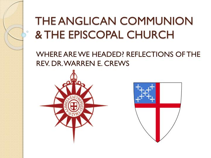 The anglican communion the episcopal church