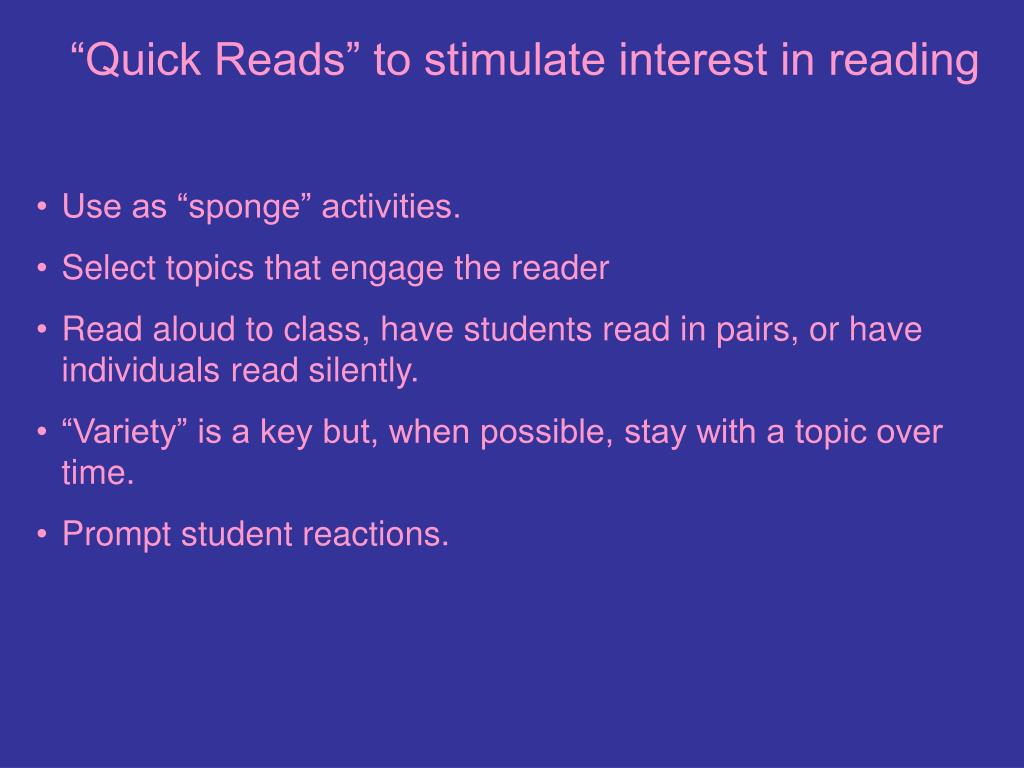 """""""Quick Reads"""" to stimulate interest in reading"""