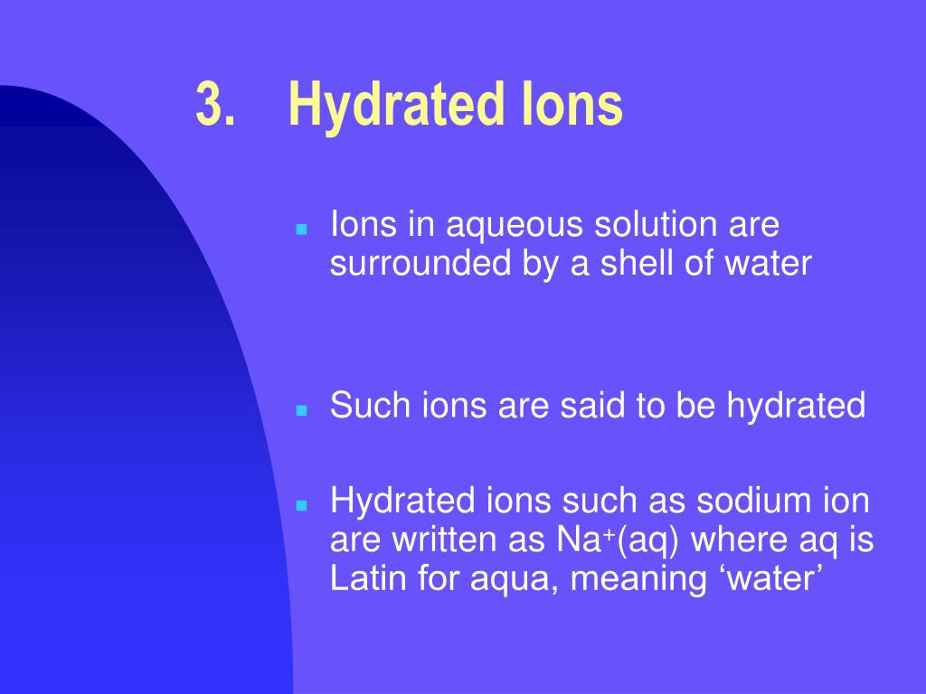 3.Hydrated Ions
