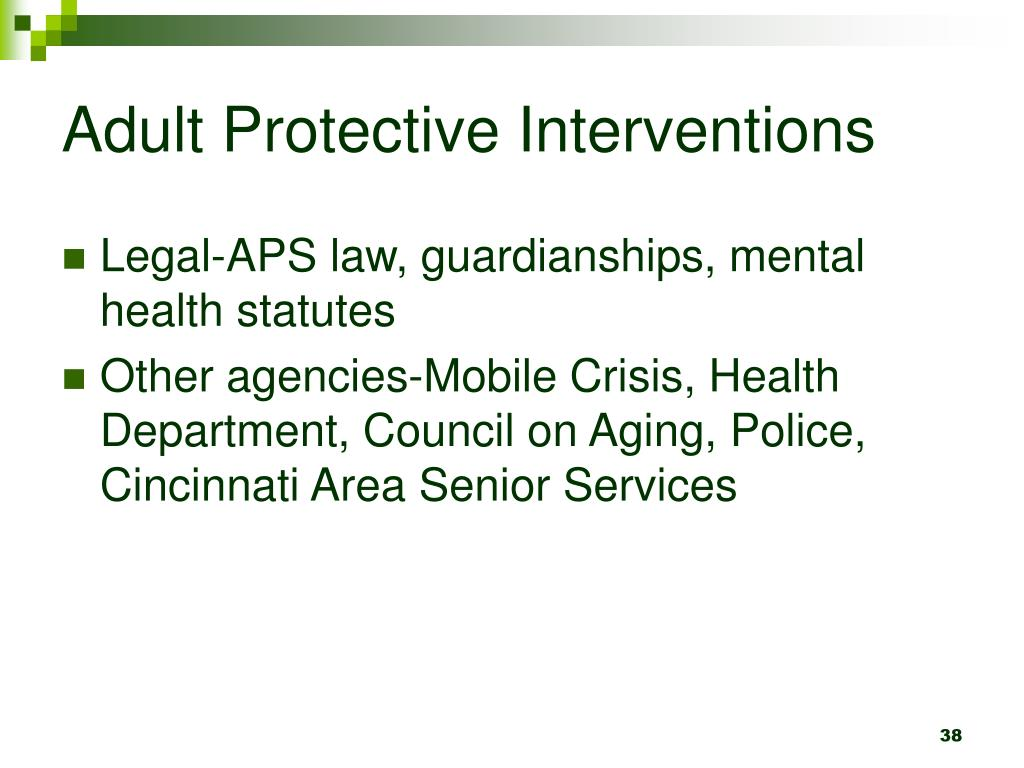 Adult Protective Interventions