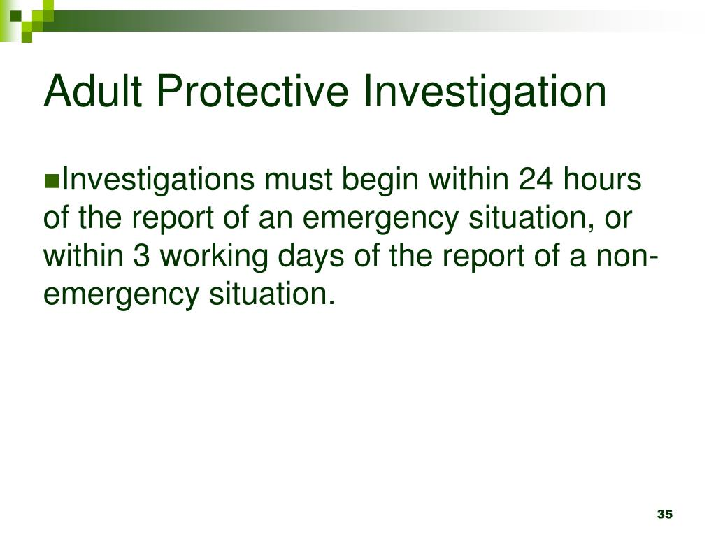 Adult Protective Investigation