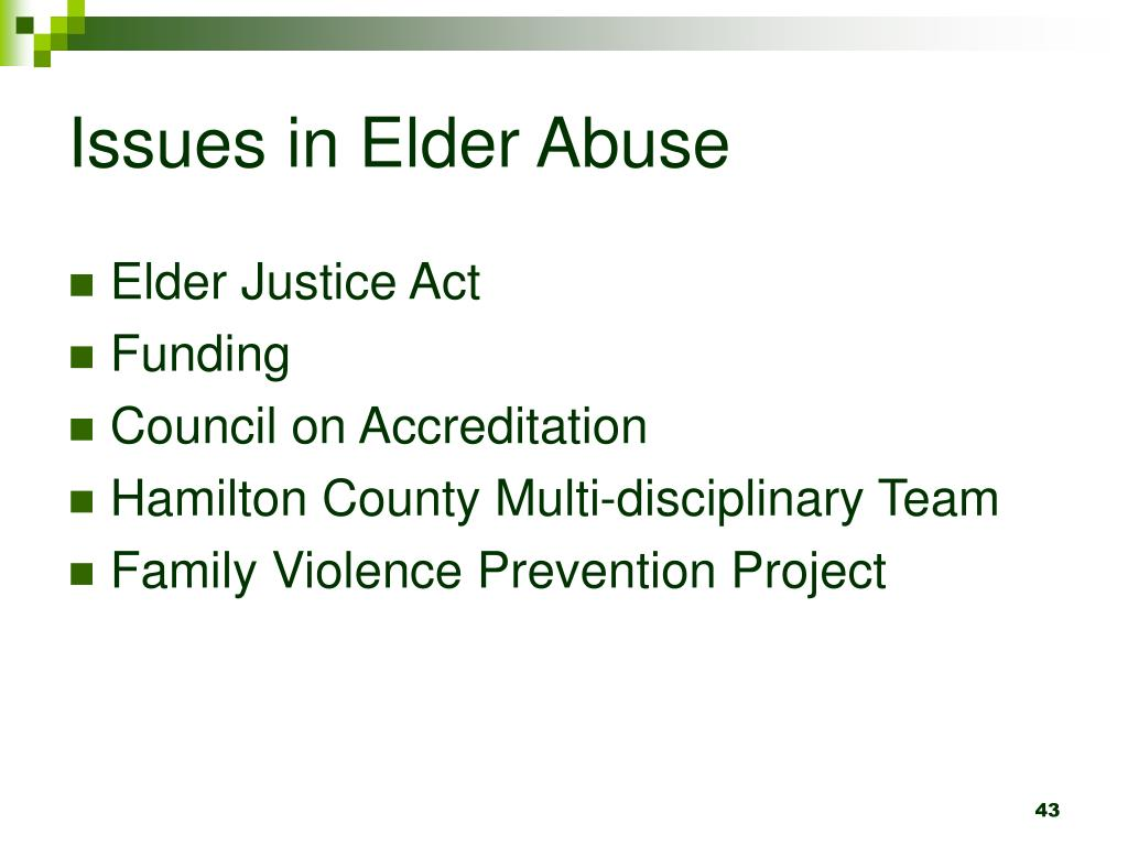Issues in Elder Abuse
