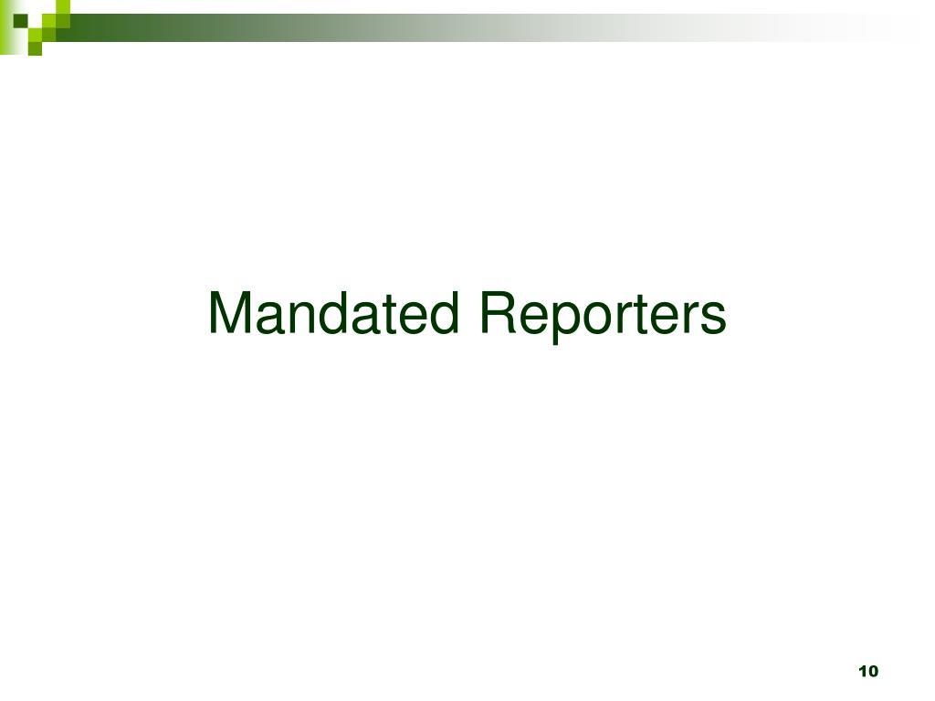 Mandated Reporters