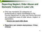 reporting neglect elder abuse and domestic violence in later life