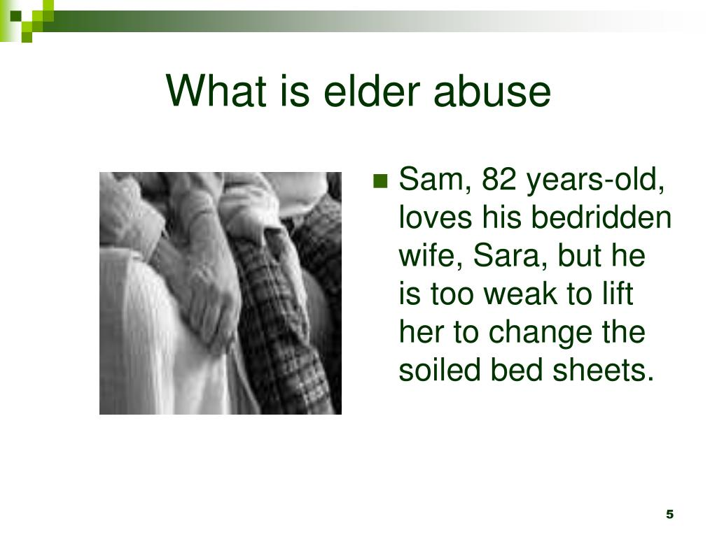 What is elder abuse