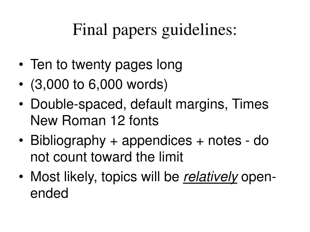 Final papers guidelines: