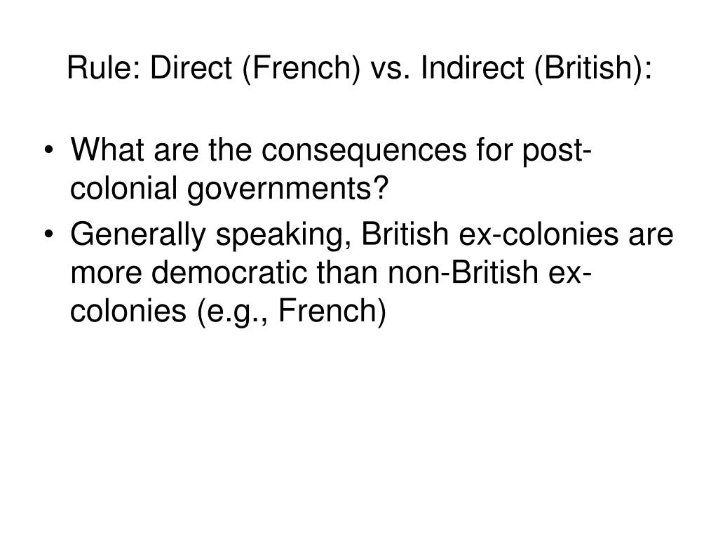 Rule: Direct (French) vs. Indirect (British):