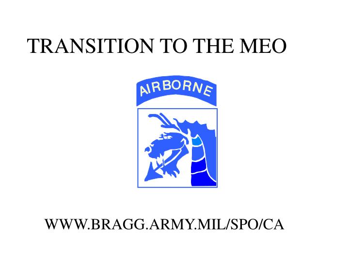 TRANSITION TO THE MEO