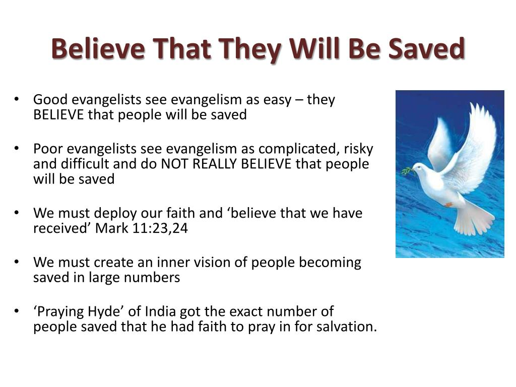 Believe That They Will Be Saved
