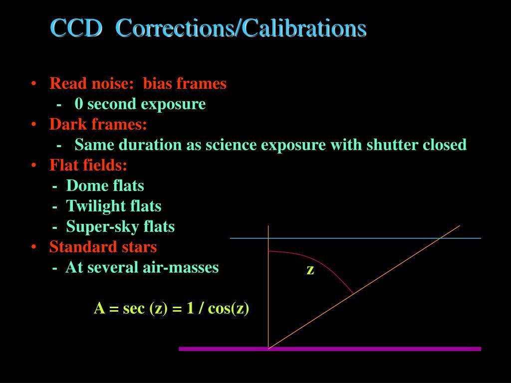 CCD  Corrections/Calibrations