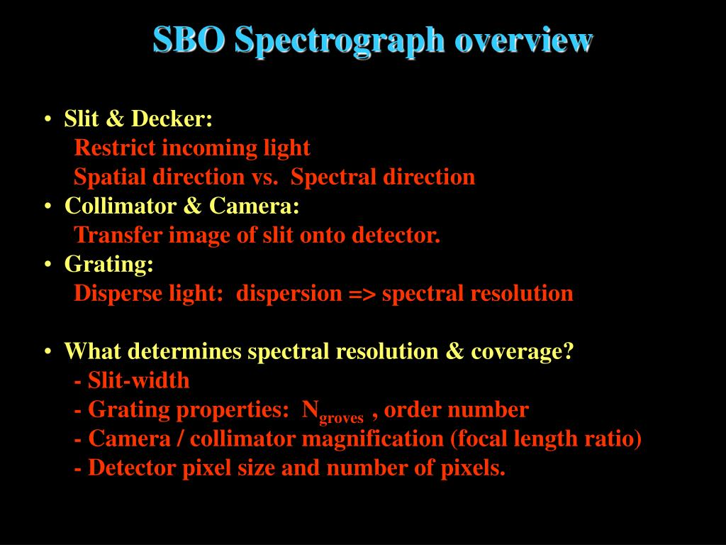 SBO Spectrograph overview