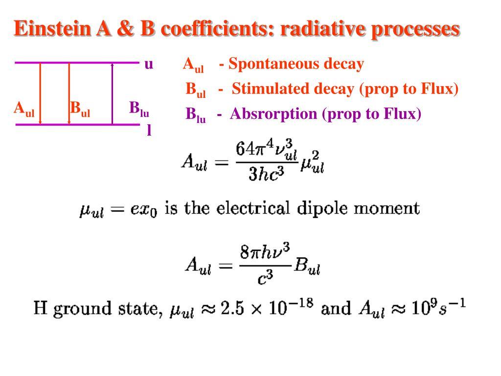 Einstein A & B coefficients: radiative processes