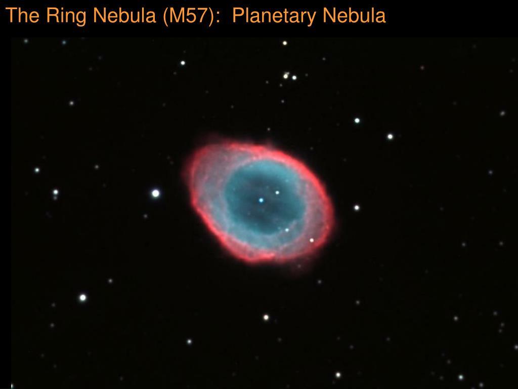 The Ring Nebula (M57):  Planetary Nebula