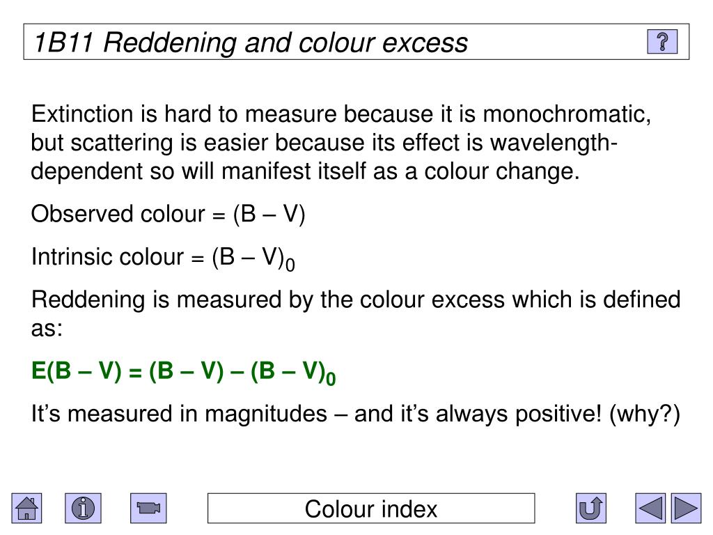 1B11 Reddening and colour excess