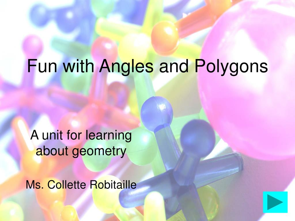 Fun with Angles and Polygons