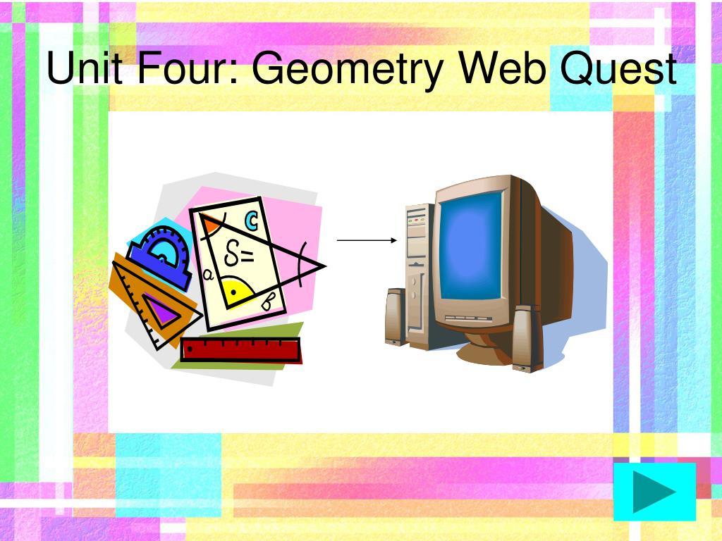 Unit Four: Geometry Web Quest