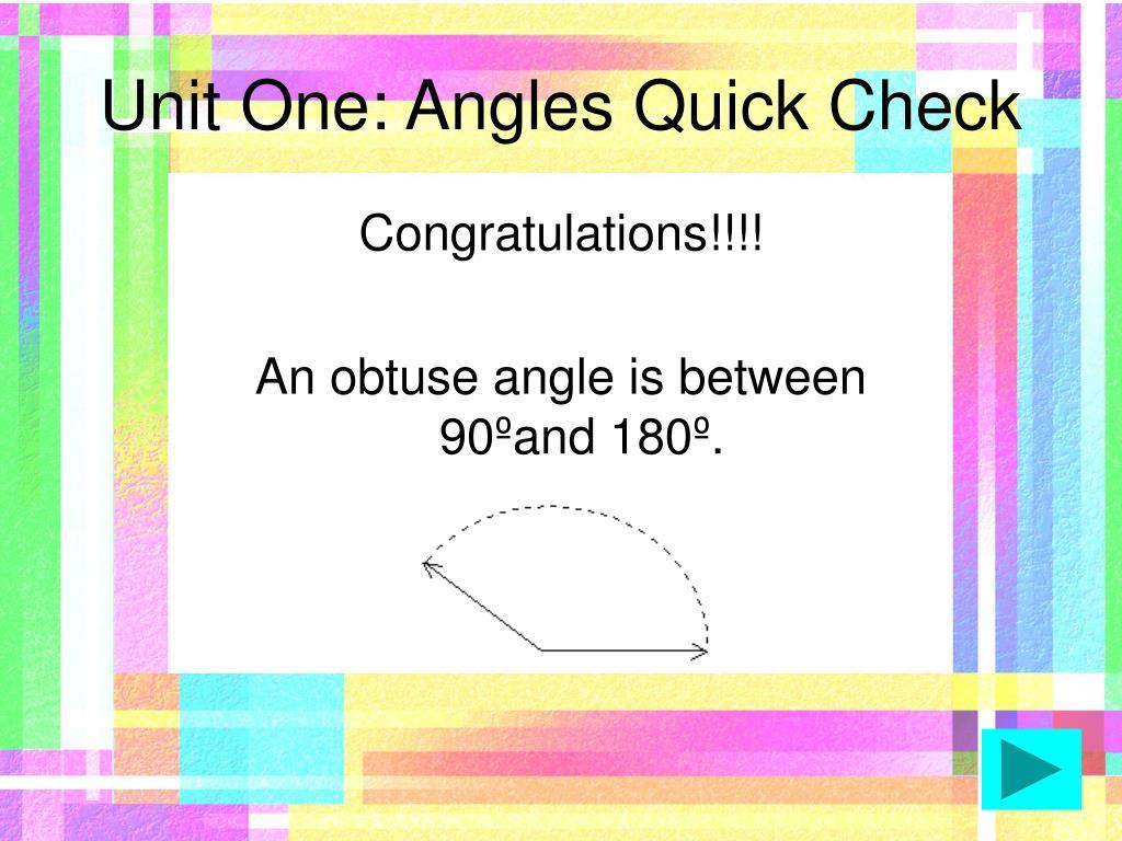 Unit One: Angles Quick Check