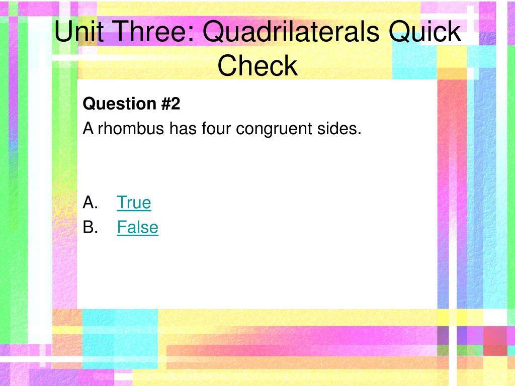 Unit Three: Quadrilaterals Quick Check