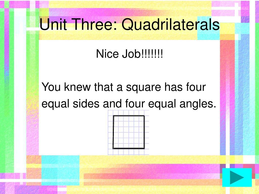 Unit Three: Quadrilaterals