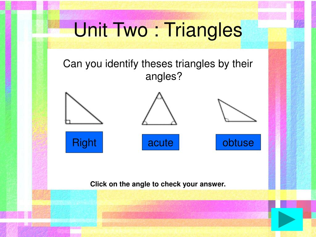 Unit Two : Triangles