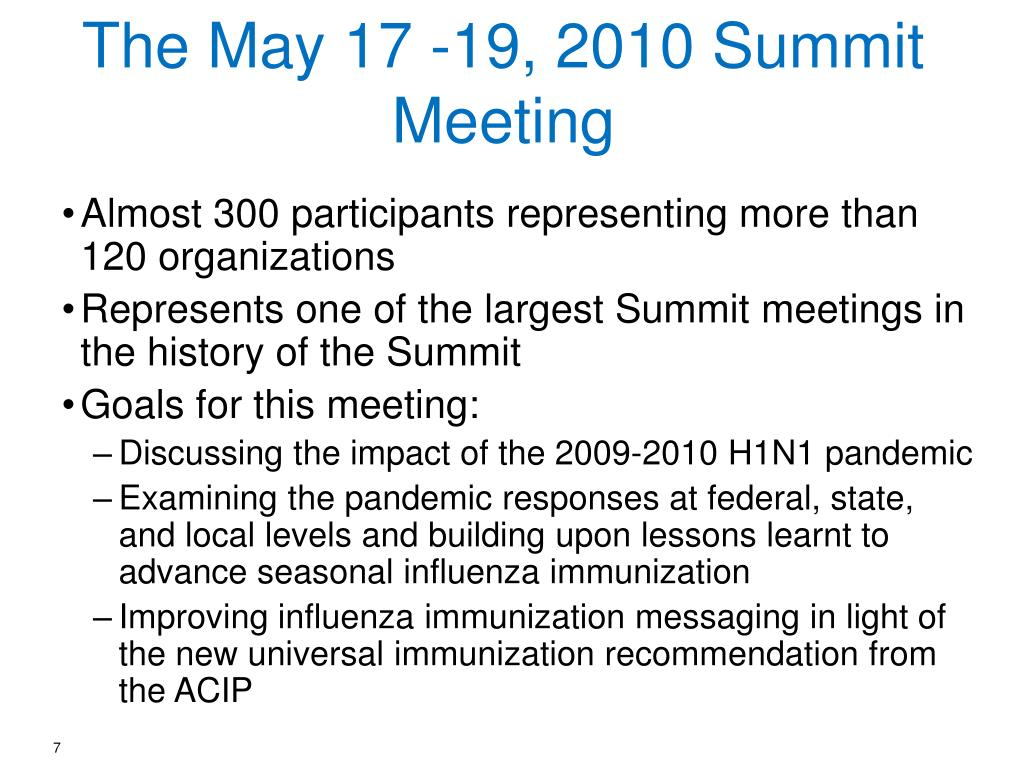 The May 17 -19, 2010 Summit Meeting