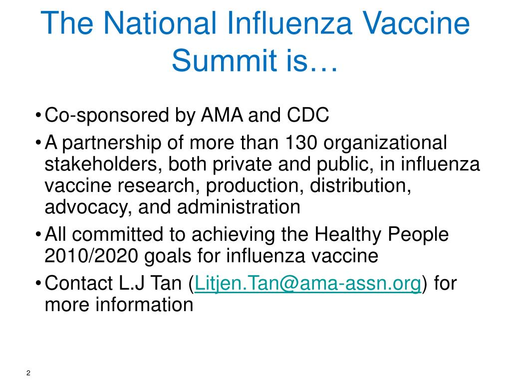 The National Influenza Vaccine Summit is…