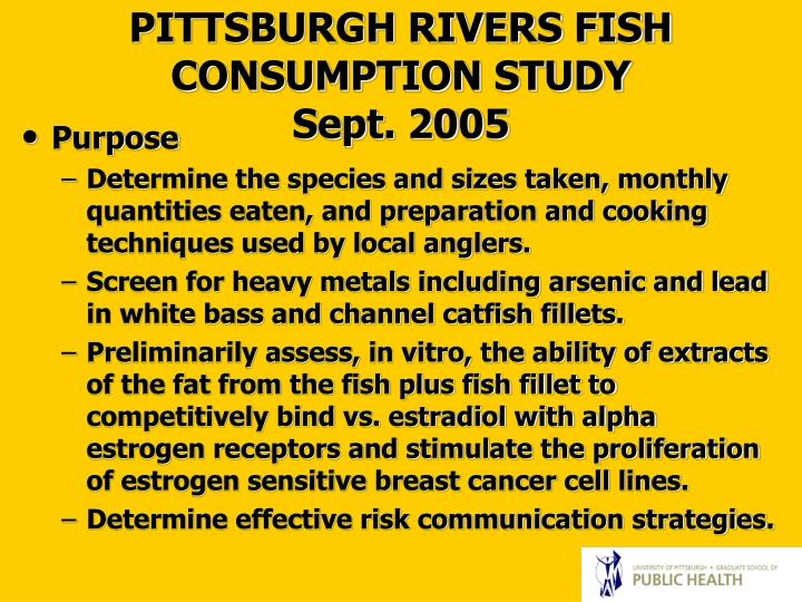PITTSBURGH RIVERS FISH CONSUMPTION STUDY